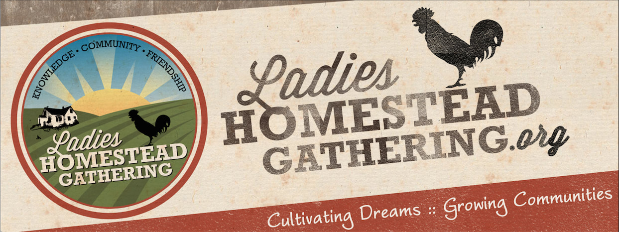 Ladies Homestead Gathering ranchers farmers gardeners homesteading