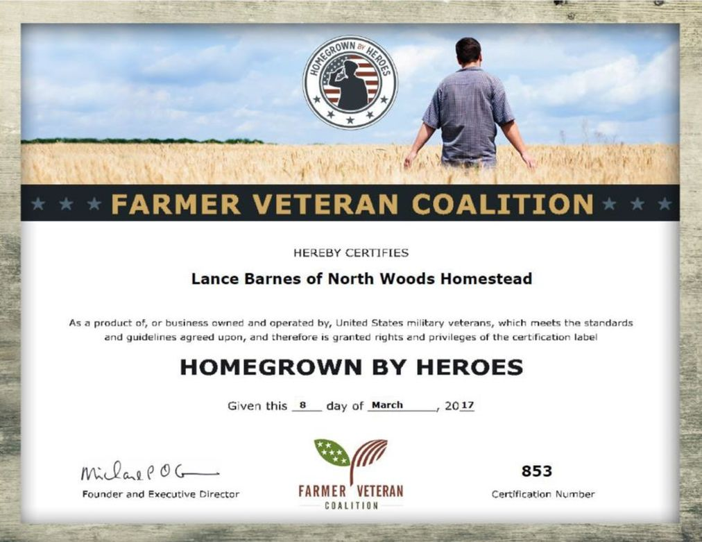 Lance is Certified Homegrown By Heroes for North Woods Homestead